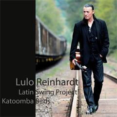 Lulo Reinhardt Latin Swing Project / Katoomba Birds