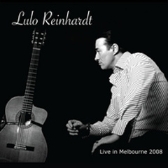 Lulo Reinhardt - Live in Melbourne